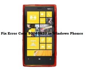 How To Fix Error Code 80048823 in Windows Phones : Solved