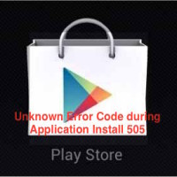 Unknown Error Code during Application Install 505