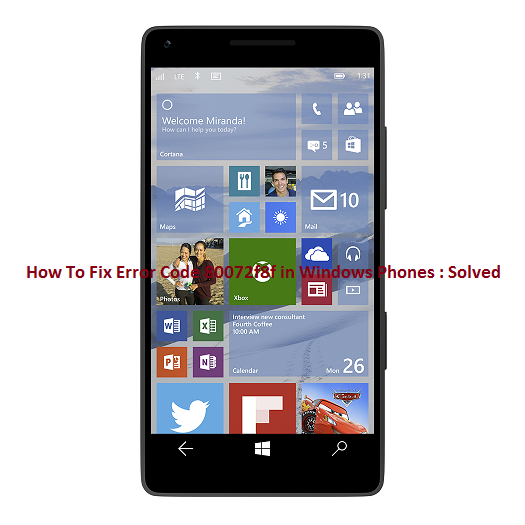 Error Code 80072f8f in Windows Phones