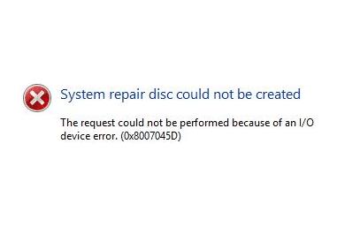 How to Fix Error 0x8007045d on Windows 10?