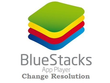 How To Change Bluestacks Resolution in Windows
